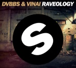 DVBBS & VINAI – Raveology (Original Mix)