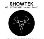 Showtek – We Like To Party (twoloud Remix)