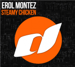 Erol Montez – Steamy Chicken (Original Mix)