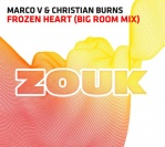 Marco V & Christian Burns – Frozen Heart (Big Room Mix)