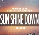 Promise Land feat. Alicia Madison – Sun Shine Down (Flat Disk Remix)