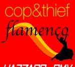 #THT: Thief, Cop – Flamenco (Hazzaro Remix)