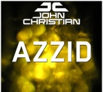 John Christian – Azzid (Original Mix)
