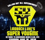 Laidback Luke's Super You & Me @ Governors Beach Club