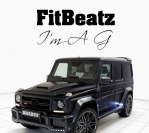 FitBeatz – I'm A G (Original Mix)