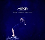 MERCER – Live set – Pardon My French Tour