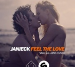 Janieck – Feel The Love (Mike Williams Remix)