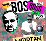 MORTEN – Boss [FREE DOWNLOAD]