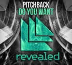 Pitchback – Do You Want