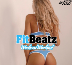 *NEW* FitBeatz – The Weekend Workout #152