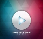 Sonic One & Konih — Basted (Bounce Inc Remix)