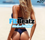 *NEW* FitBeatz – The Weekend Workout #177