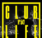 ClubLife By Tiësto Podcast 547 – First Hour