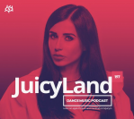 """Juicy M – JuicyLand #197 *featuring our new track """"FitBeatz – Moscato"""""""