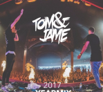 Tom & Jame – YEARMIX 2017