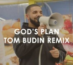 Drake – God's Plan (Tom Budin Remix) [Free Download]